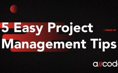 5 Easy Project Management Tips