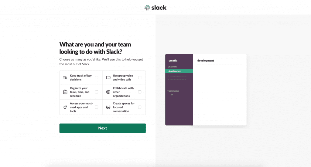 What are you and your team looking to do in Slack?